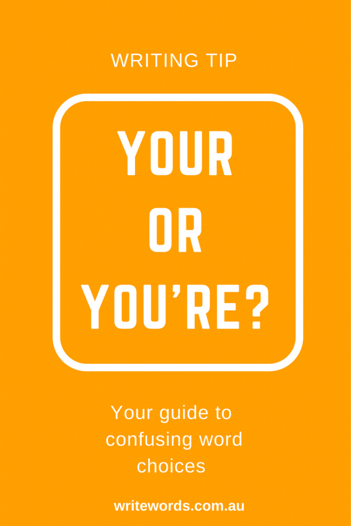 Orange borders on white with orange text overlay – Your or You're – Your guide to confusing words