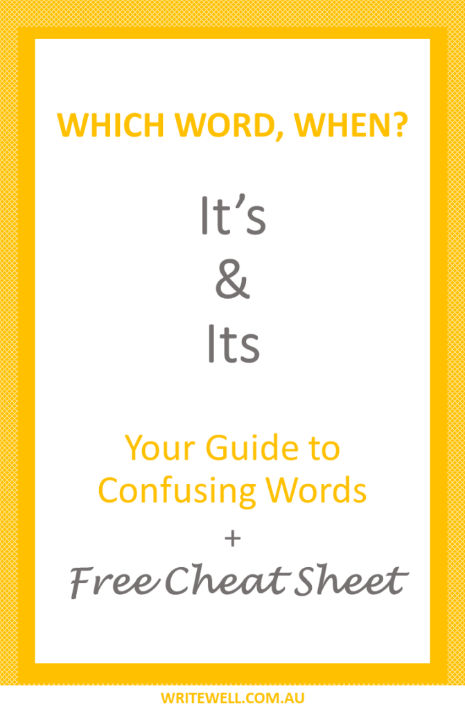 Thought bubbles with text overlay – Which word, when? – IT'S & ITS – Your guide to confusing words + free cheat sheet