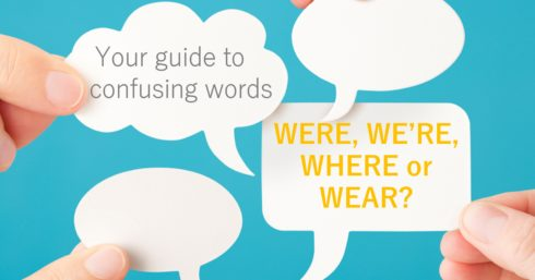 Thought bubbles with text overlay – Were v We're v Wear v Where – Your guide to confusing words