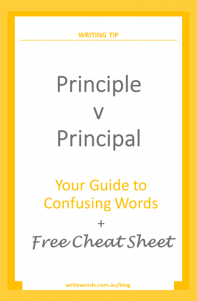 Orange borders on white with orange text overlay – Principle v Principal – Your guide to confusing words