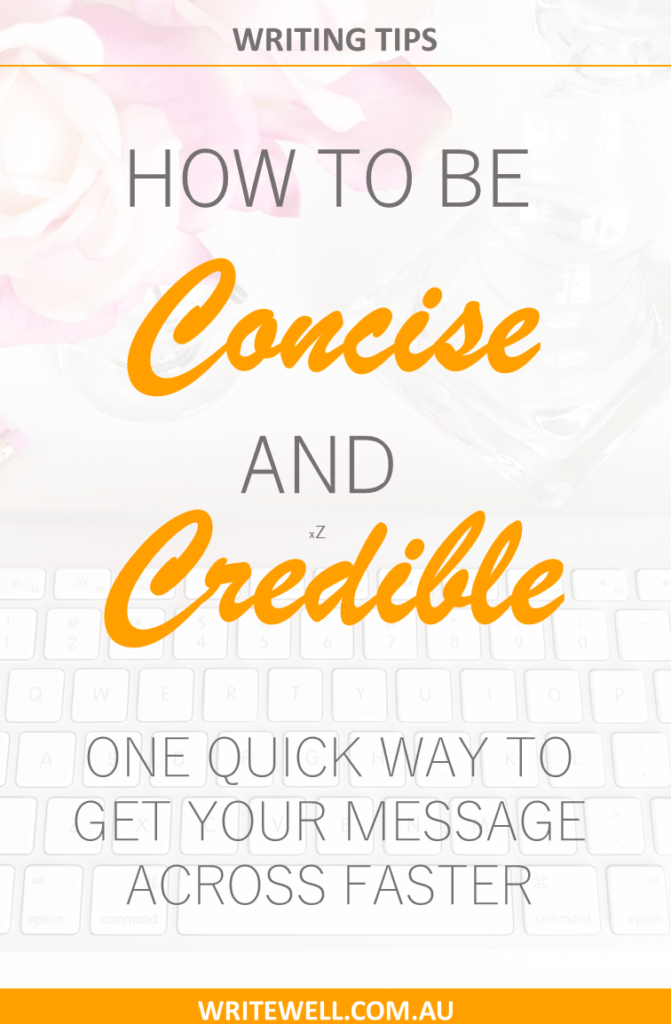 Pencils and flowers with text overlay – Writing tip – How to be concise and credible. On quick way to get your message across faster