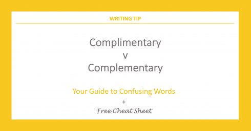 Orange borders on white with orange text overlay – Complimentary v Complementary – Your guide to confusing words