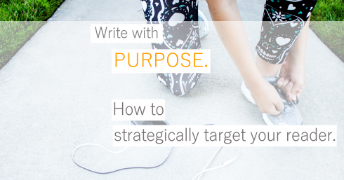 Runner tying shoe lace with text overlay – 5 ways to keep your writing on-purpose. How to write for your reader – and keep them engaged