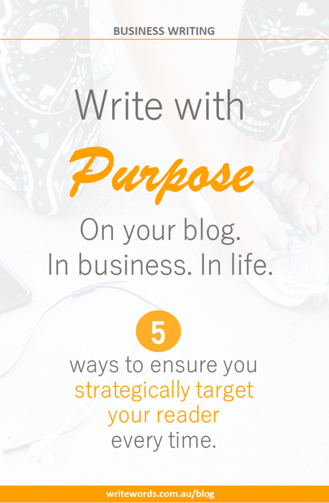 Runner tying lace with text overlay – Write with purpose. On your blog. In business. In life. 5 ways to ensure you strategically target your reader every time.