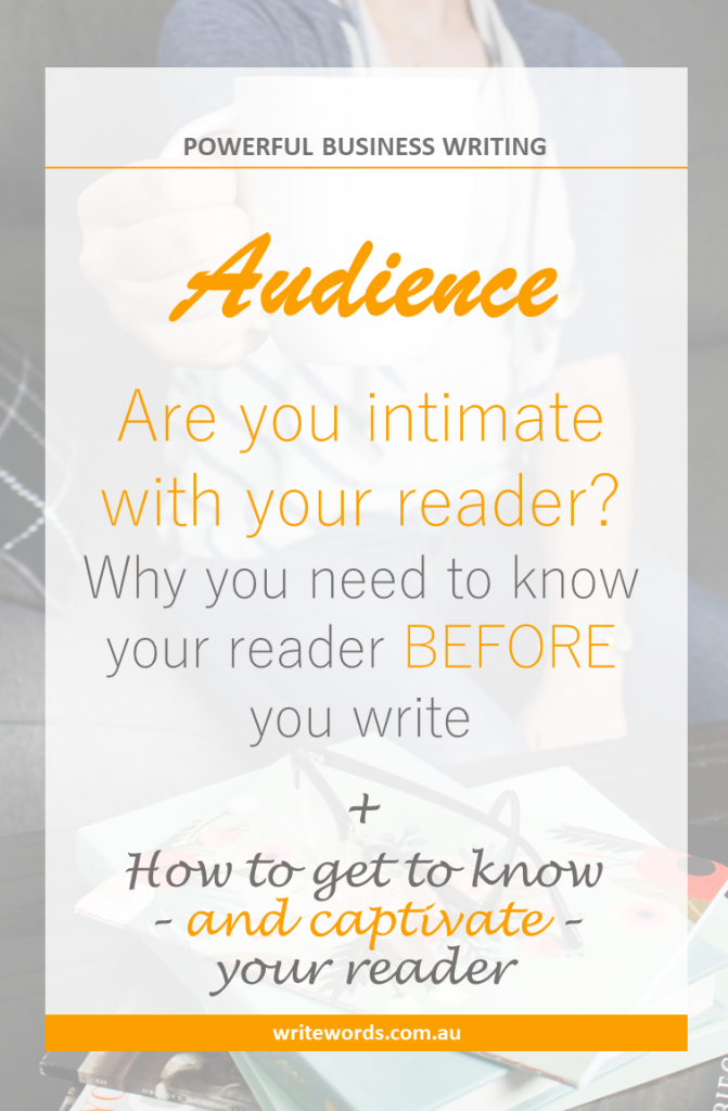Woman holding coffee cup; writing books and glasses on table with text overlay – Are you intimate with your reader? Why you need to know your reader BEFORE you write