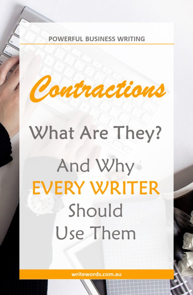 Typing on keyboard with text overlay – Contractions – What Are They and Why Every Writer Should Use Them