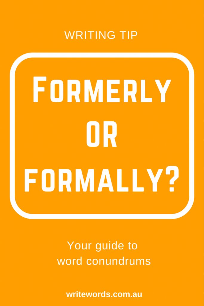 Orange borders on white with orange text overlay – Formerly v Formally – Your guide to confusing words