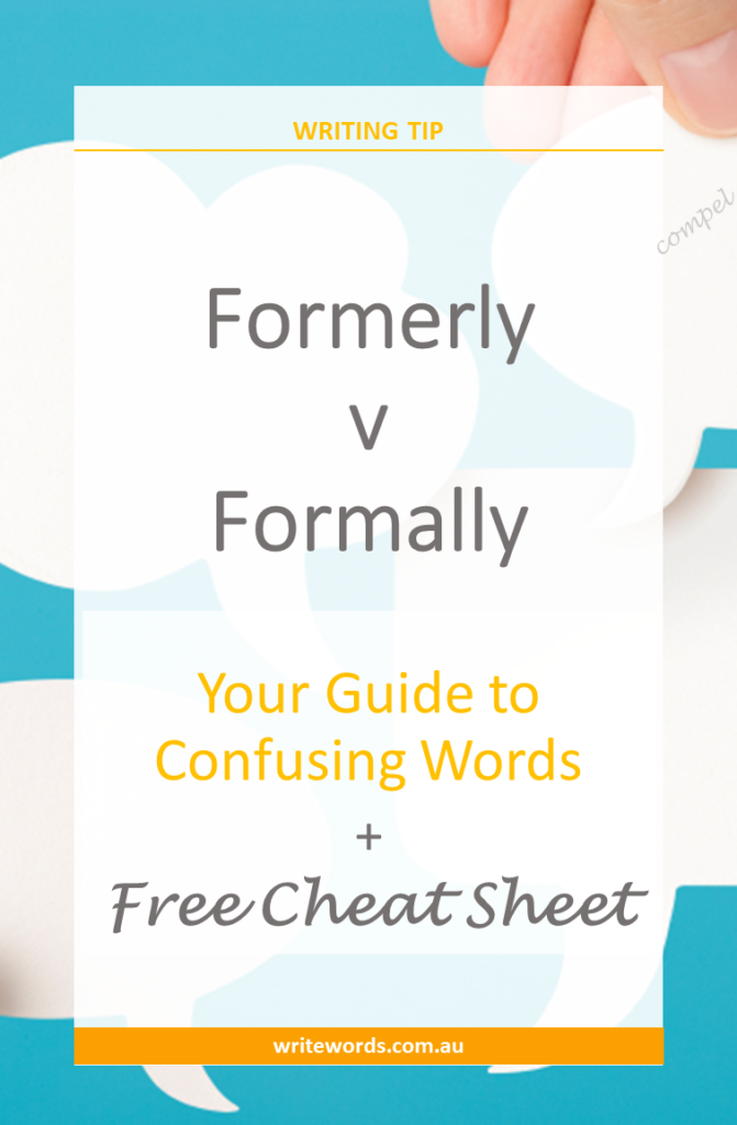 Thought bubbles with text overlay – Formerly v Formally – Your guide to confusing words