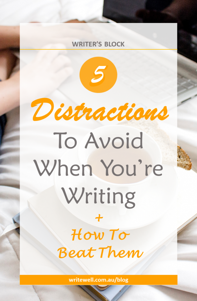 working on laptop with coffee and toast on bed with text overlay – 5 distractions to avoid when you're writing – and how to beat them
