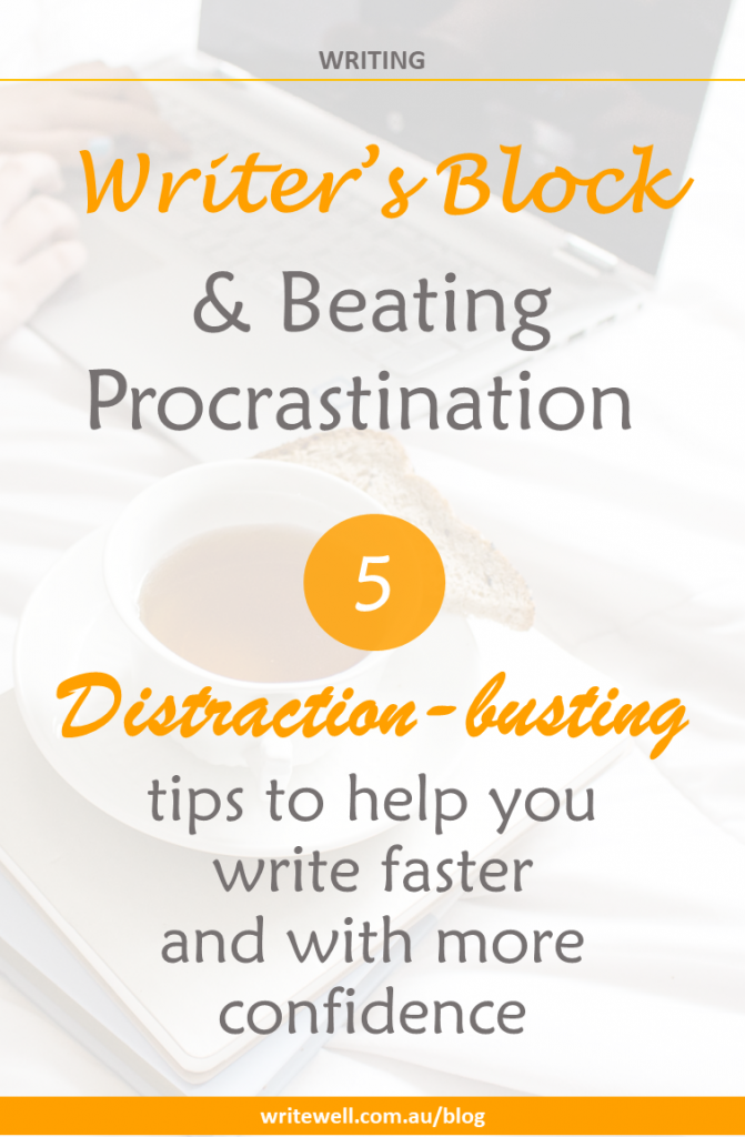 working on laptop with coffee and toast on bed with text overlay – Writer's block and beating procrastination – 5 distraction-busting tips to help you write faster and with more confidence