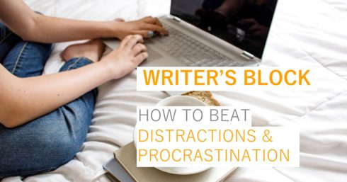 Working on laptop with coffee and toast on bed with text overlay – Writer's Block – how to beat distractions & procrastination