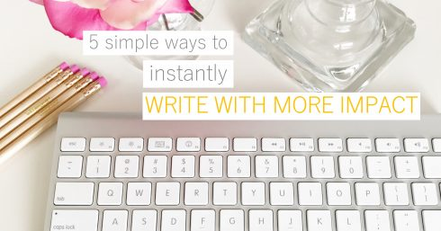 Keyboard, pink flowers and vase with text overlay – 5 SIMPLE WAYS TO INSTANTLY WRITE WITH MORE IMPACT