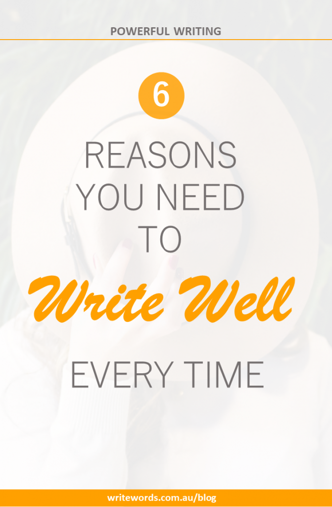 Hat covering woman's face with text overlay – 6 reasons you need to write well every time