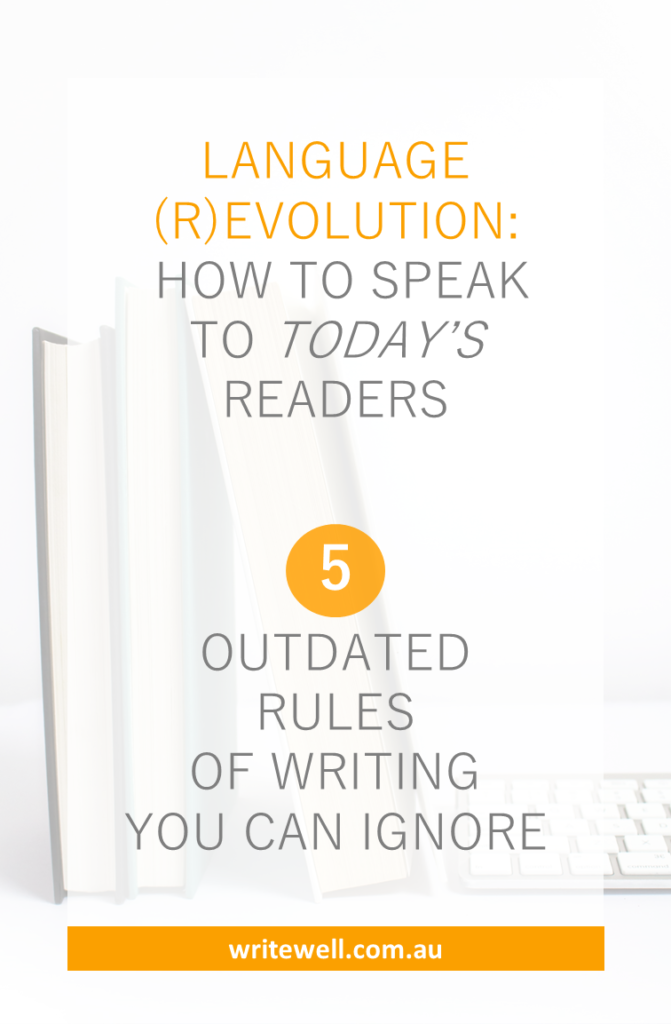 Old books and modern keyboard with text overlay – The language (r)evolution + how to speak to today's readers – 5 outdated rules of writing you can ignore