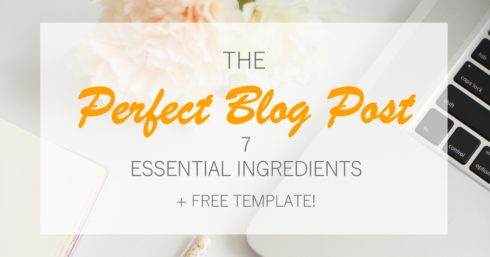 Laptop on desk with text overlay – 7 essential ingredients for a perfect blog post + free template
