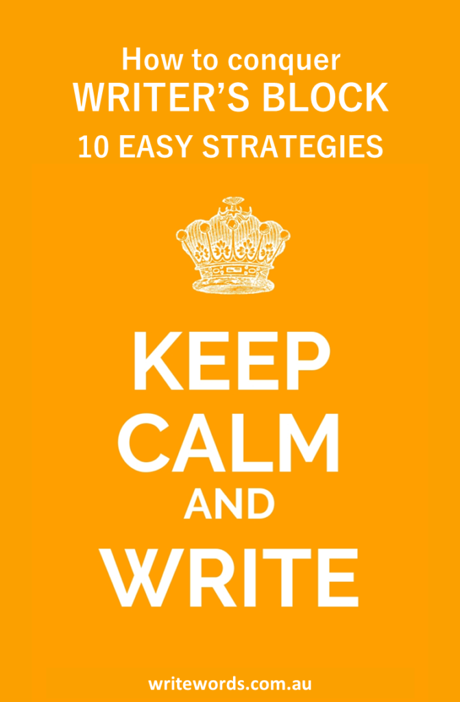 Crown and stay clam layout white on orange with text overlay – Stay calm and write. How to conquer writer's block – 10 easy strategies