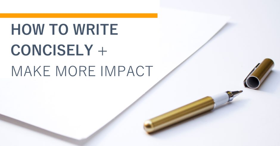 Gold pen on blank paper with text overlay - how to write concisely and make more impact