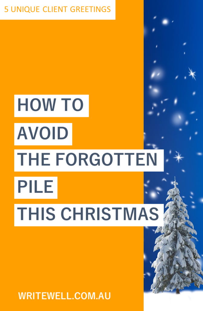 Snowy Christmas scene with orange and white text overlay – 5 unique client greetings – how to avoid the forgotten pile this Christmas